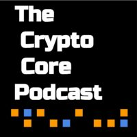 Crypto Core Podcast